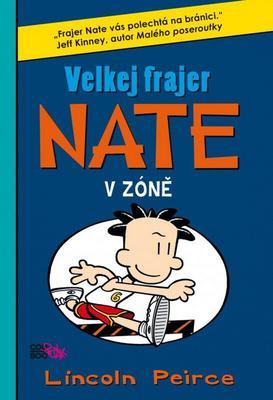 Obrázok Velkej frajer Nate V zóně (6)