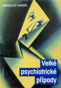 Obrázok Velké psychiatrické případy