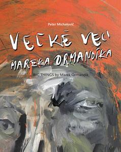 Obrázok Veľké veci Mareka Ormandíka