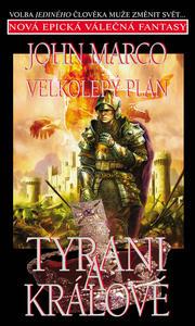 Obrázok Velkolepý plán Tyrani a králové