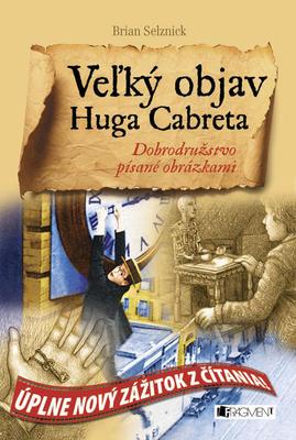 Veľký objav Huga Cabreta