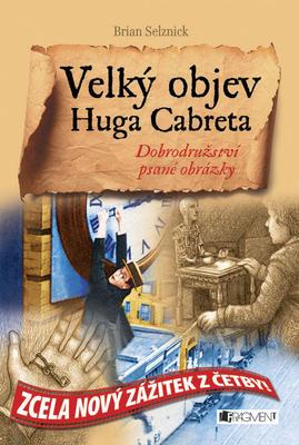 Velký objev Huga Cabreta