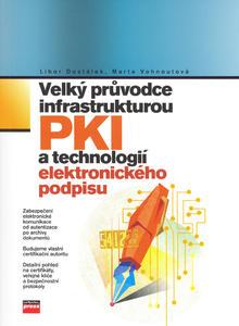 Obrázok Velký průvodce  infrastrukturou PKI a technologií elektronického podpisu