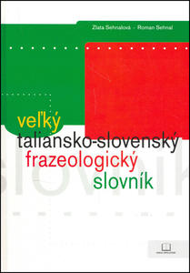 Obrázok Veľký taliansko-slovenský frazeologický slovník