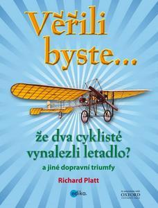 Obrázok Věřili byste... že dva cyklisté vynalezli letadlo?