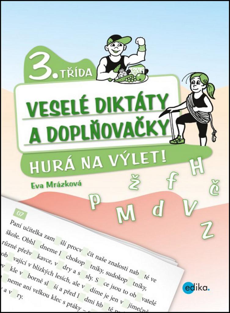Veselé diktáty a doplňovačky 3. třída - Eva Mrázková