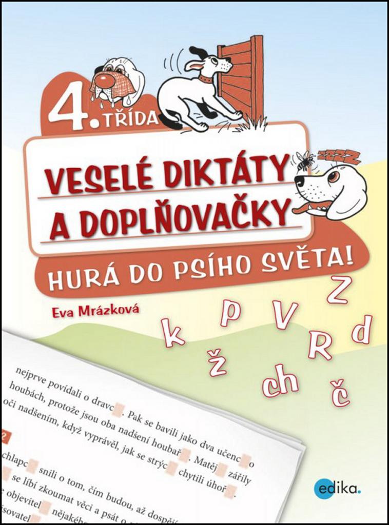 Veselé diktáty a doplňovačky 4. třída - Eva Mrázková
