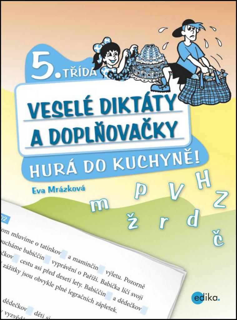 Veselé diktáty a doplňovačky 5. třída - Eva Mrázková