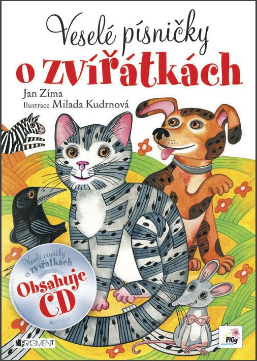 Veselé písničky o zvířátkách - Jan Zíma, Milada Kudrnová