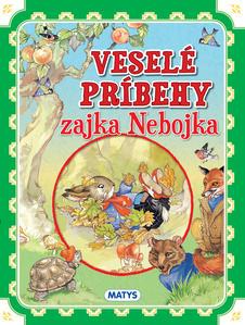 Obrázok Veselé príbehy zajka Nebojka