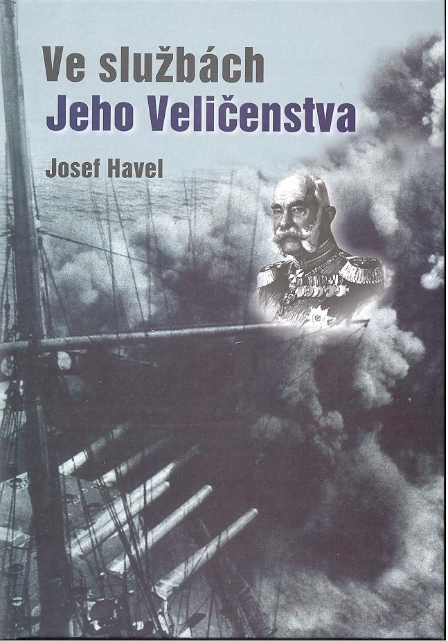 Ve službách jeho veličenstva - Josef Havel