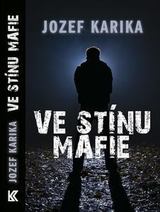 Obrázok Ve stínu mafie
