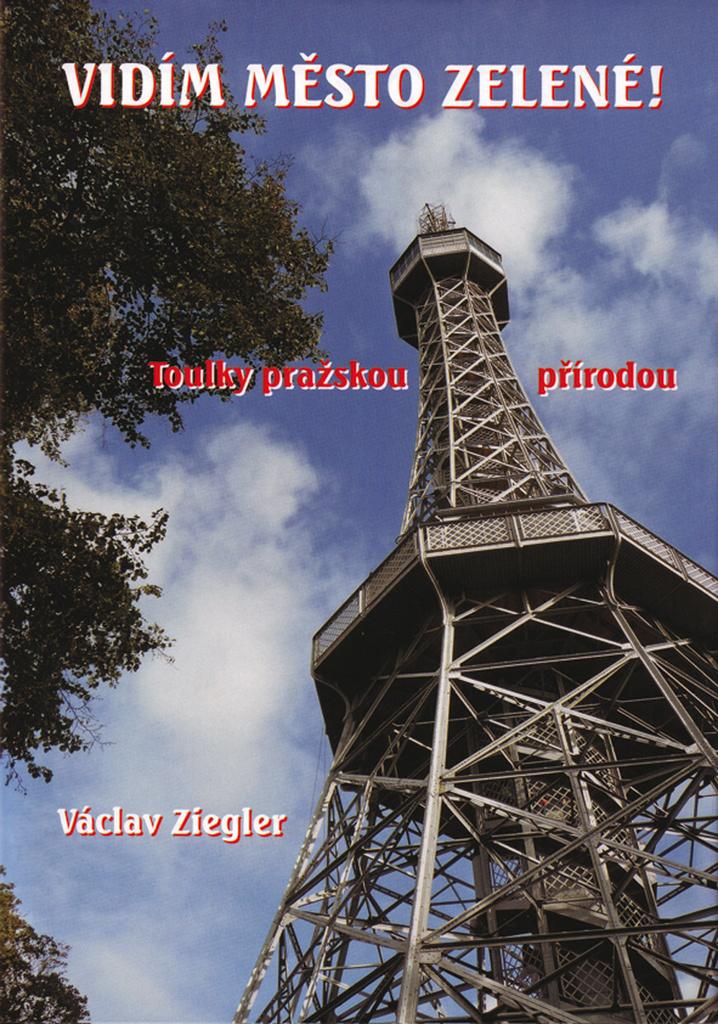 Vidím město zelené! - Václav Ziegler