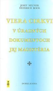 Obrázok Viera Cirkvi v úradných dokumentoch jej magistéria