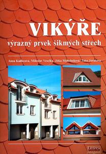 Vikýře výrazný prvek šikmých střech