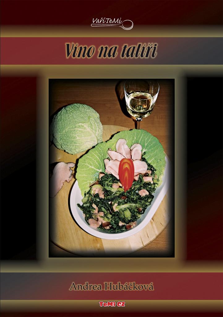 Víno na talíři - Andrea Hubáčková