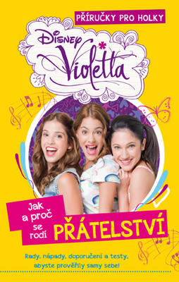 Obrázok Violetta Jak a proč se rodí přátelství