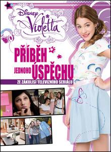 Obrázok Violetta Příběh jednoho úspěchu