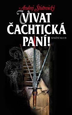 Obrázok Vivat Čachtická paní!