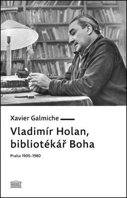 Obrázok Vladimír Holan, bibliotékář Boha