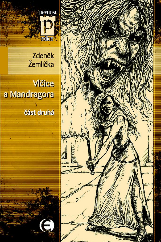 Vlčice a mandragora - Zdeněk Žemlička