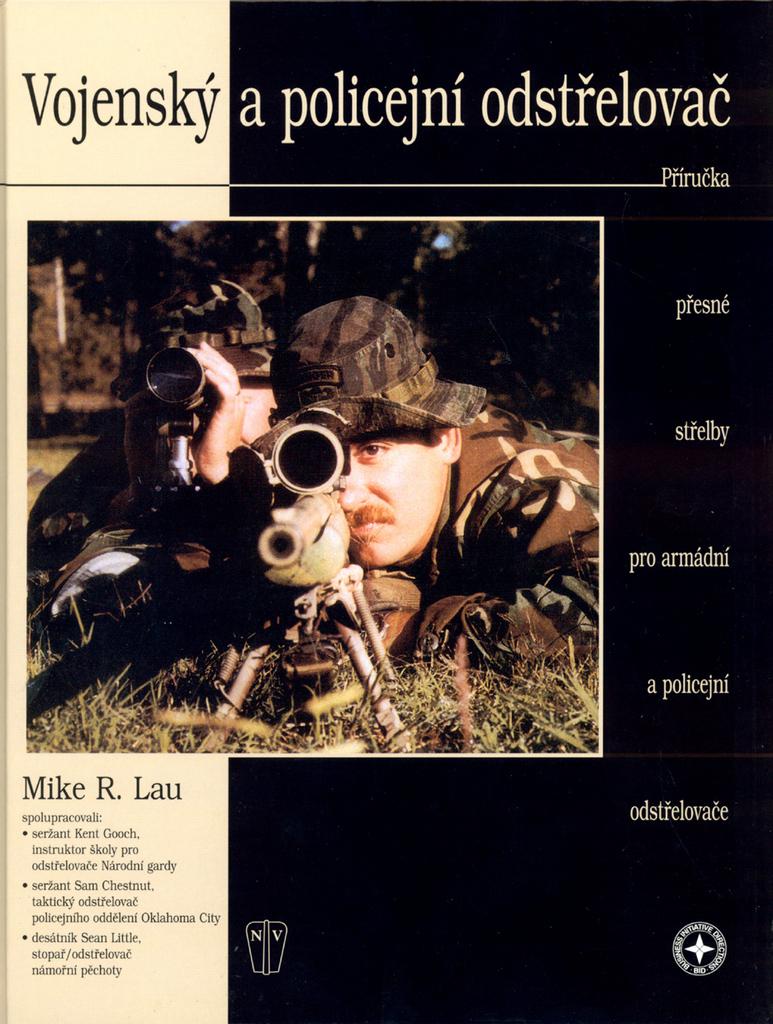 Vojenský a policejní odstřelovač - Mike R. Lau
