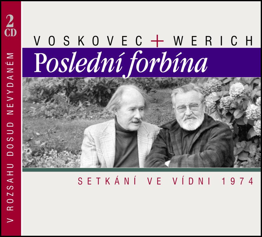 Voskovec + Werich Poslední forbína (Setkání ve Vídni 1974) - Jan Werich, Jiří Voskovec