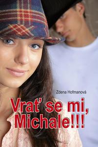 Obrázok Vrať se mi, Michale!!!
