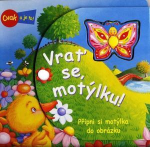 Obrázok Vrať se, motýlku!