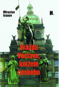 Obrázok Vražda Václava, knížete českého