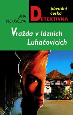 Obrázok Vražda v lázních Luhačovicích