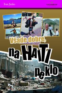 Obrázok Všade dobre, na Haiti peklo