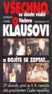 Obrázok Všechno co chcete vědět o Václavu Klausovi a bojíte se zeptat...