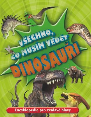 Obrázok Všechno, co musím vědět Dinosauři