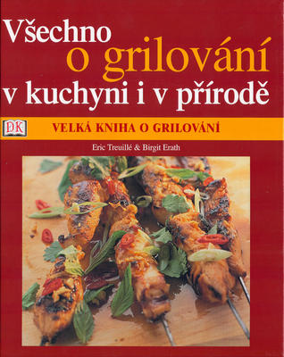 Obrázok Všechno o grilování v kuchyni i v přírodě