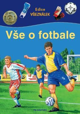 Vše o fotbale