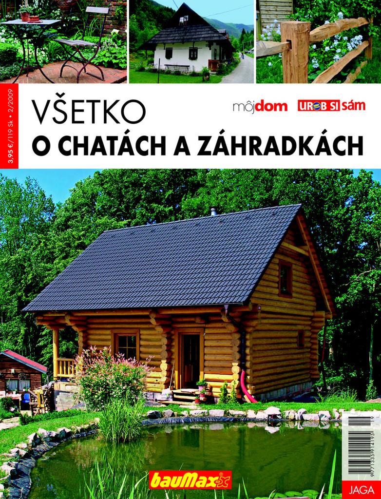 Všetko o chatách a záhradkách - Kolektív autorov