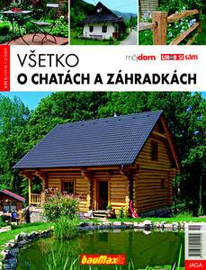 Obrázok Všetko o chatách a záhradkách