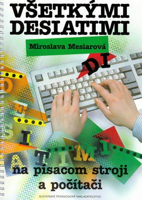 Obrázok Všetkými desiatimi na písacom stroji a počítači