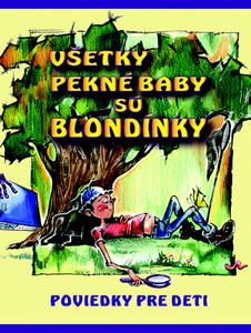 Obrázok Všetky pekné baby sú blondínky