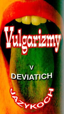 Obrázok Vulgarizmy v deviatich jazykoch