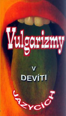 Obrázok Vulgarizmy v devíti jazycích