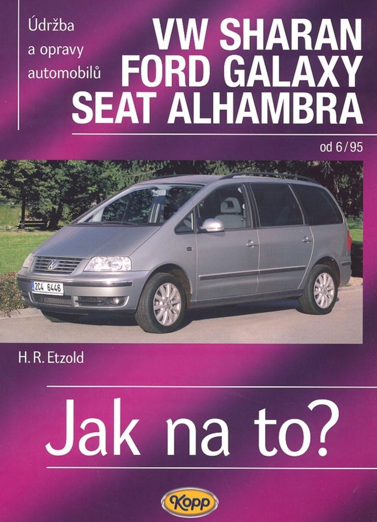 VW Sharan/Ford Galaxy/Seat Alhambra od 6/95 - Hans-Rüdiger Etzold