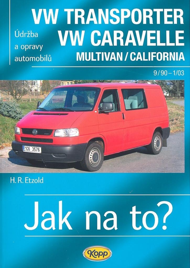 VW Transporter VW Caravelle Multivan/Colifornia - Hans-Rüdiger Etzold