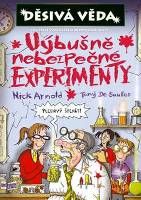 Výbušně nebezpečné experimenty