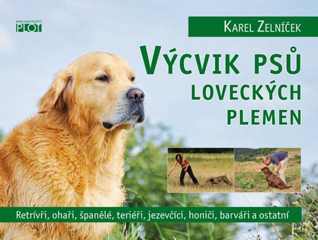 Výcvik psů loveckých plemen - Karel Zelníček