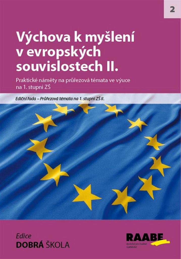 Výchova k myšlení v evropských a globálních souvislostech II. - Mgr. Radek Machatý, Mgr., et Mgr. Milena Ráčková