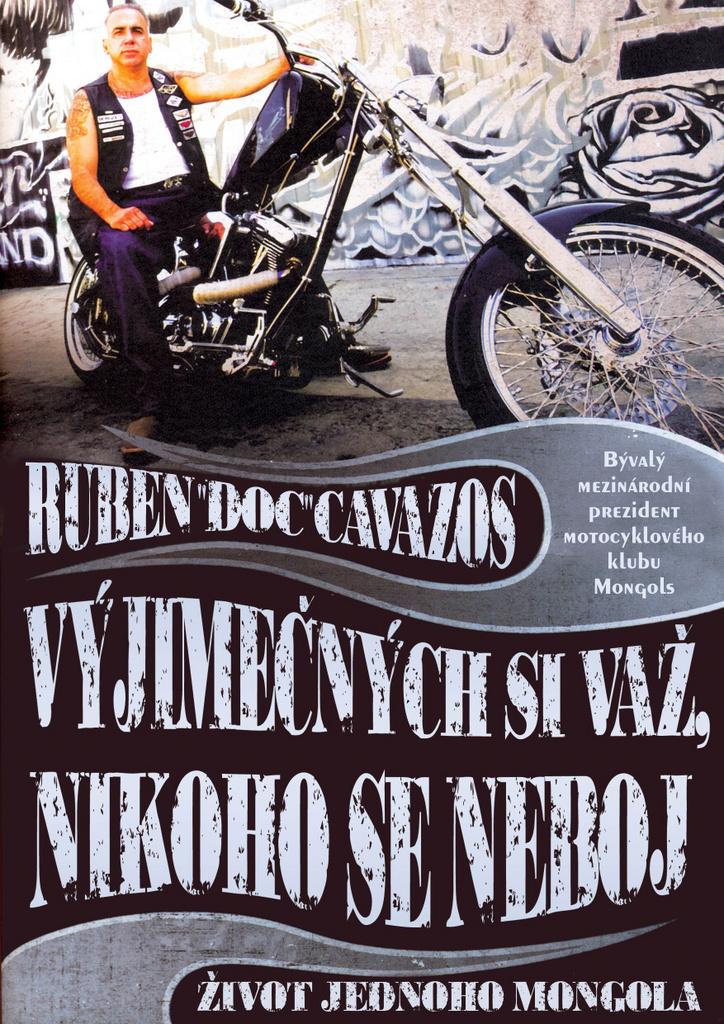 """Vyjímečných si važ, nikoho se neboj - Ruben """"Doc"""" Cavazos"""