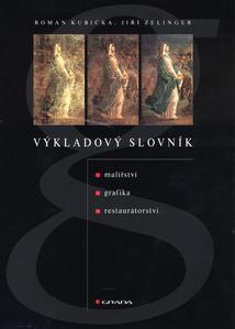 Obrázok Výkladový slovník malířství, grafika, restaurátorství