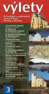 Obrázok Výlety 3 Po hezkých a zajímavých místech Čech,Moravy a Slezska